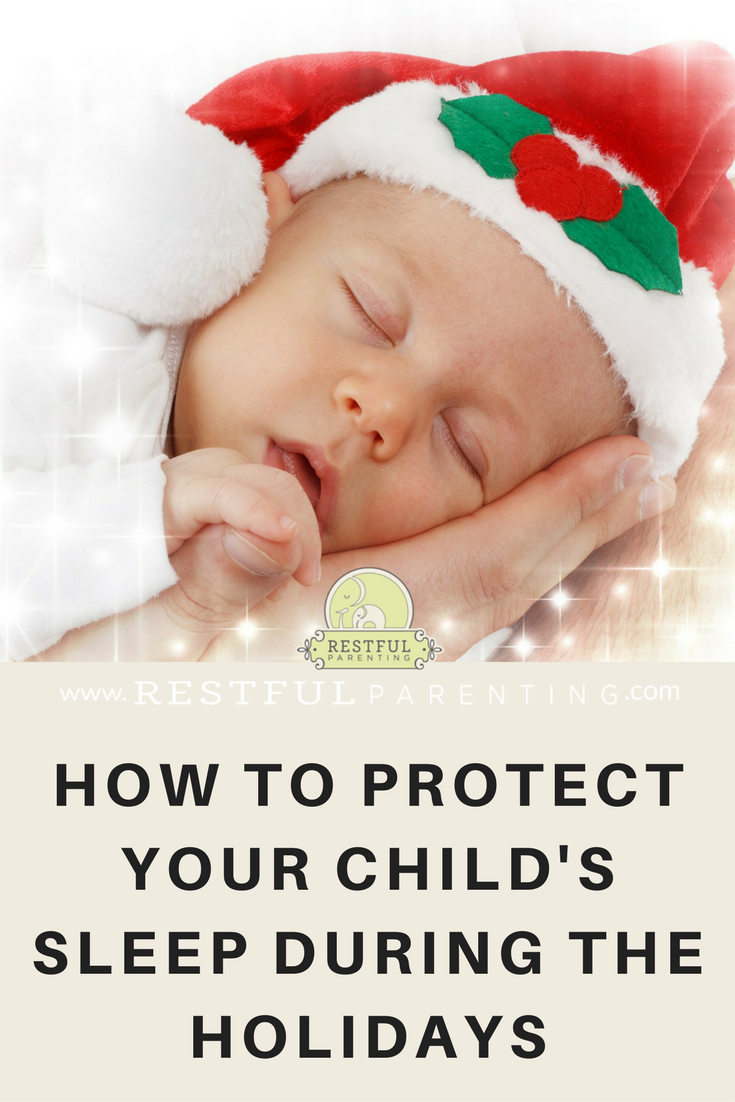 How to Protect Your Child's Sleep During the Holidays
